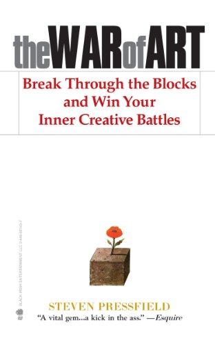 The war of art (Razboiul artei) - Darama blocajele și câștiga luptele tale creative interioare