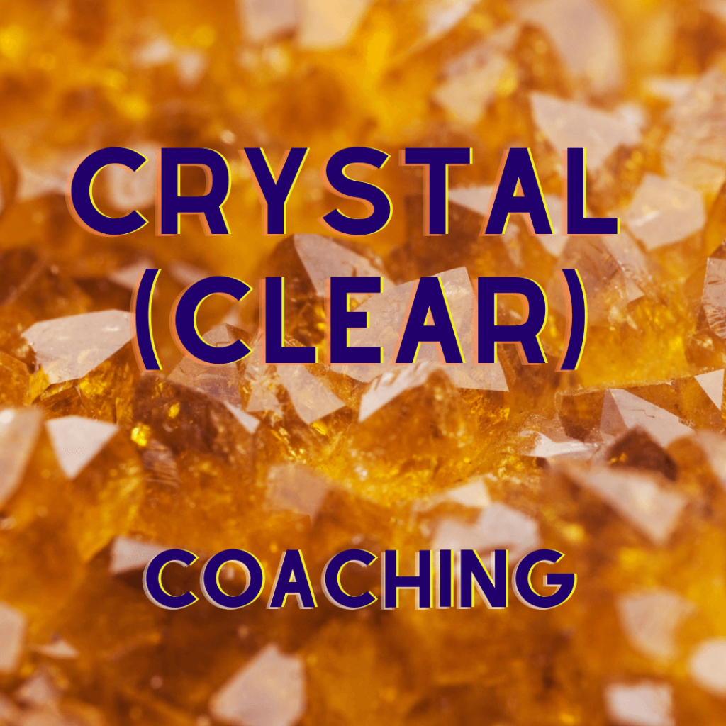 Crystal Clear Coaching  – Pachet special de coaching cu cristale